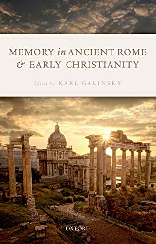 9780198822592: Memory in Ancient Rome and Early Christianity