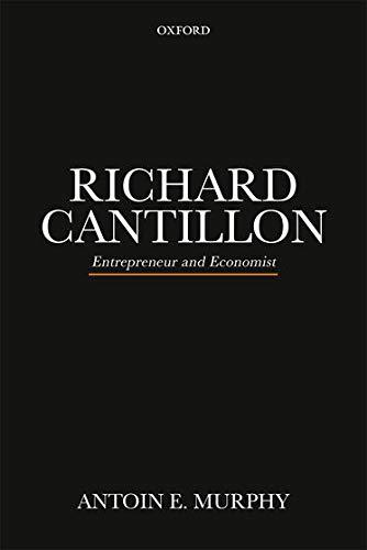 9780198823476: RICHARD CANTILLON P: Entrepreneur and Economist