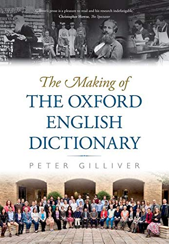 9780198826163: The Making of the Oxford English Dictionary