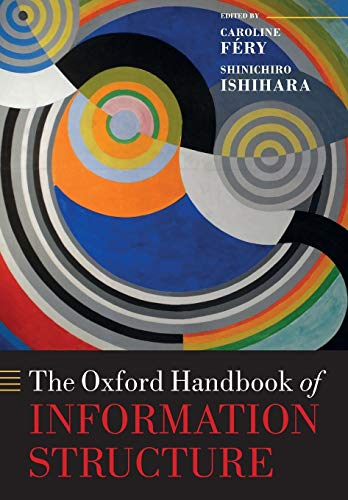 9780198826767: The Oxford Handbook of Information Structure