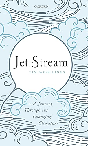 9780198828518: Jet Stream: A Journey Through our Changing Climate