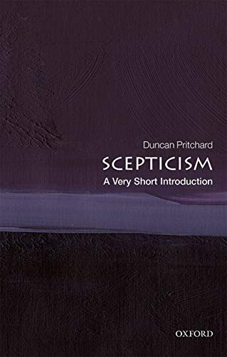 9780198829164: Scepticism: A Very Short Introduction