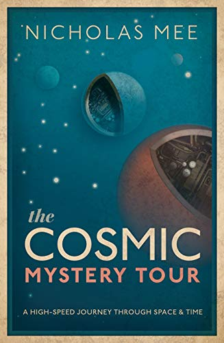 9780198831860: The Cosmic Mystery Tour
