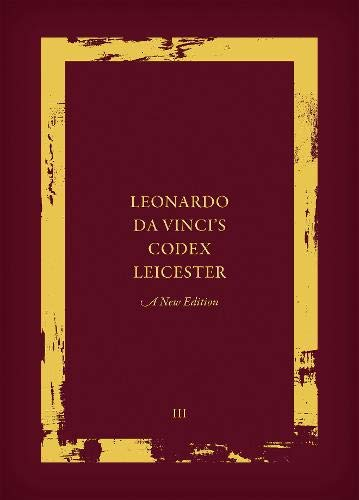 Leonardo Da Vinci's Codex Leicester: Transcription and: Kemp, Martin (Editor)/