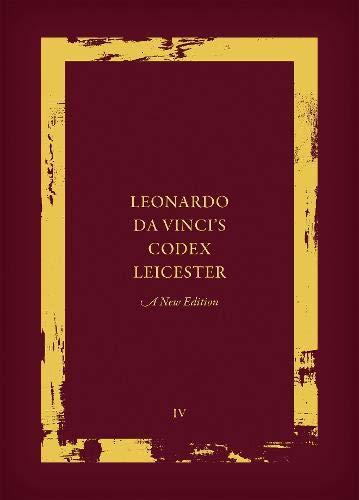 Leonardo Da Vinci's Codex Leicester: Paraphrase and: Kemp, Martin (Editor)/