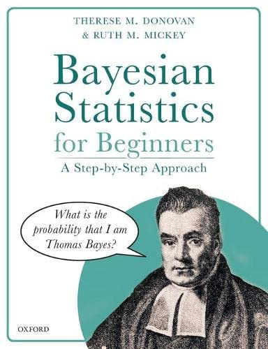 9780198841302: Bayesian Statistics for Beginners: a step-by-step approach