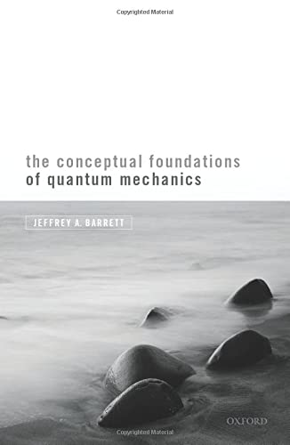 9780198844693: The Conceptual Foundations of Quantum Mechanics