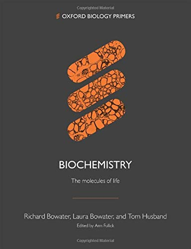 9780198848394: Biochemistry: The molecules of life (Oxford Biology Primers)