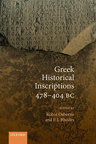 9780198854456: Greek Historical Inscriptions 478-404 BC