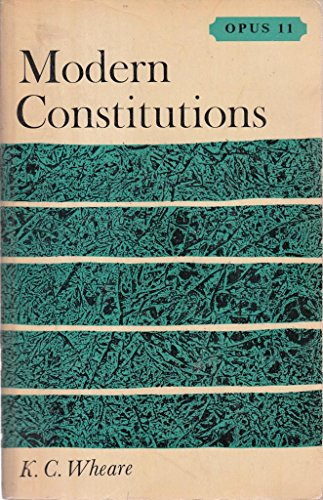 9780198880110: Modern Constitutions (Opus Books)