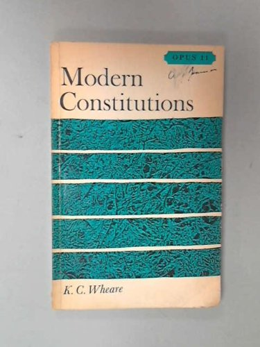 modern constitutions Meanings and classification of constitutions 2 comments | jaba shadrack note: key historical events in the development of modern constitutional law.