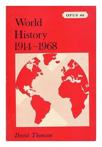 9780198880462: World History from 1914 to 1968 (Opus Books)