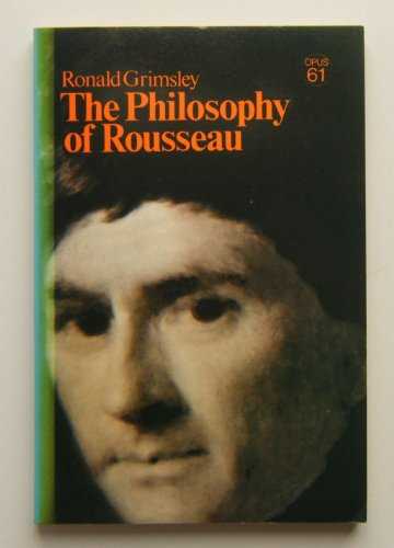 The Philosophy of Rousseau: Grimsley, Ronald