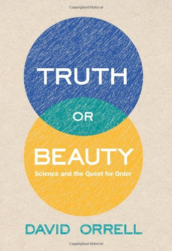 9780199002085: Truth or Beauty: Science and the Quest for Order