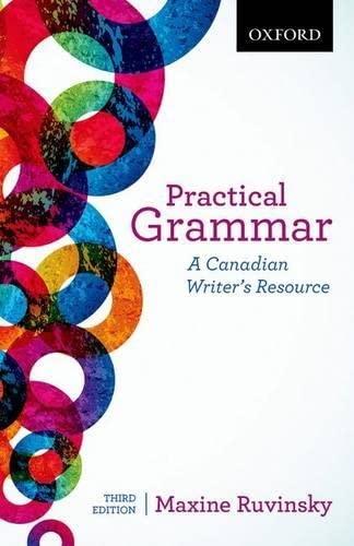 Practical Grammar: A Canadian Writer's Resource: Maxine Ruvinsky