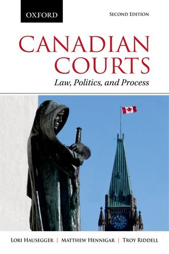 9780199002498: Canadian Courts: Law, Politics, and Process