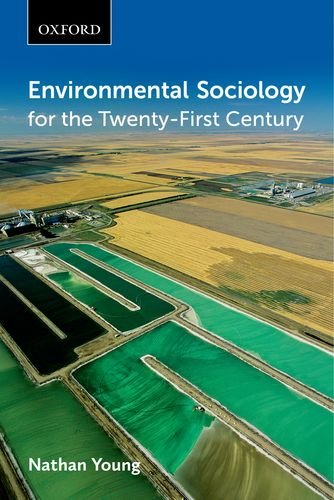 9780199003297: Environmental Sociology for the Twenty-First Century