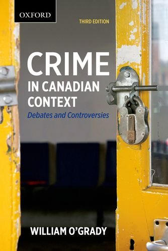 9780199005086: Crime in Canadian Context: Debates and Controversies