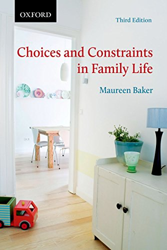 9780199005376: Choices and Constraints in Family Life (Themes in Canadian Sociology)