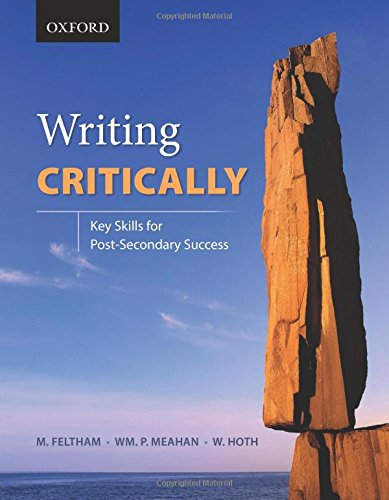 9780199006809: Writing Critically: Key Skills for Post-Secondary Success