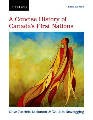 9780199008537: A Concise History of Canadas First Nations