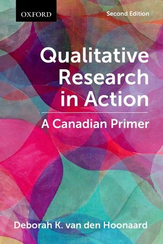9780199009473: Qualitative Research in Action: A Canadian Primer