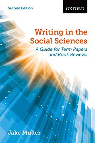 9780199009862: Writing in the Social Sciences: A Guide for Term Papers and Book Reviews