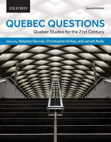 Quebec Questions: Quebec Studies for the Twenty-First: Gervais, Stephan