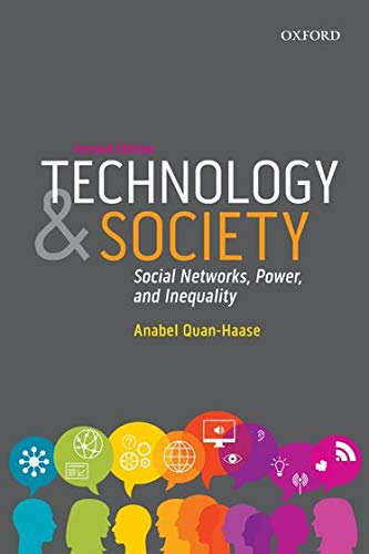 9780199014712: Technology and Society: Social Networks, Power, and Inequality (Themes in Canadian Sociology)