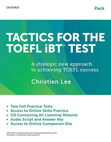 9780199020188: Tactics for the TOEFL iBT Test Pack: Student Book with Answer Key, Audio Script, and CD (Tactics for the TOEFL iBT (R) Test)