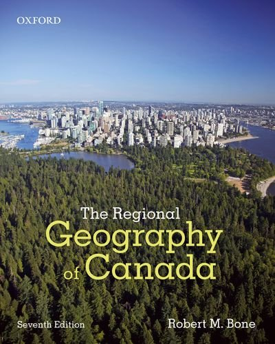9780199021291: The Regional Geography of Canada