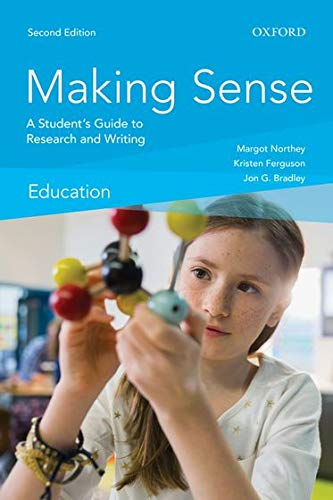 Making Sense in Education: A Student s: Margot Northey, Kristen