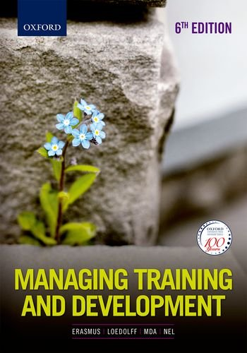 Managing Training and Development in South Africa: Erasmus, Barney/ Loedolff,