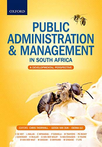 9780199045730: Public Administration & Management in South Africa: A Developmental Perspective