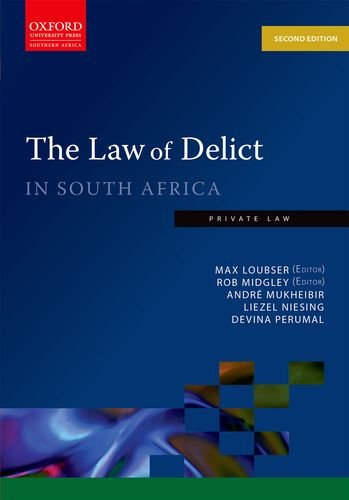 Law of Delict in South Africa: Midgley, Rob/ Loubser,