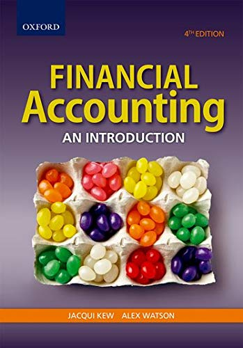 Financial Accounting: An introduction: Jacqui Kew, Alex