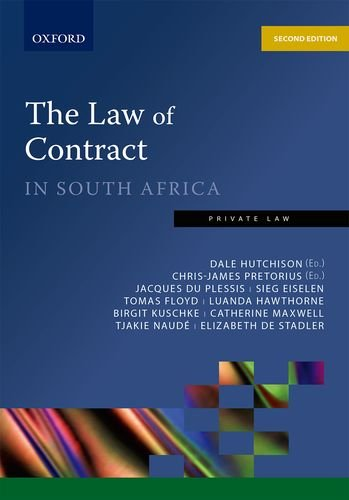 The Law of Contract in South Africa: Dale Hutchison, Chris