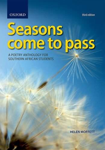 9780199059300: SEASONS COME TO PASS: A POETRY ANTHOLOGY FOR SOUTHERN AFRICAN STUDENTS.