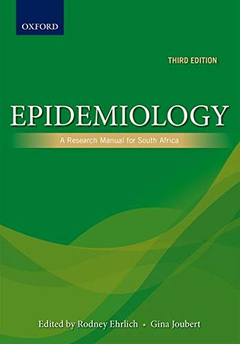 9780199059713: Epidemiology: A research manual for South Africa