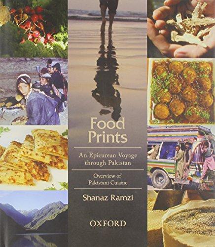 9780199063253: Food Prints: An Epicurean Voyage through Pakistan - Overview of Pakistani Cuisine