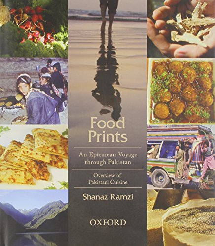9780199063253: Food Prints: An Epicurean Voyage through Pakistan - Overview of Pakistani Cuisine