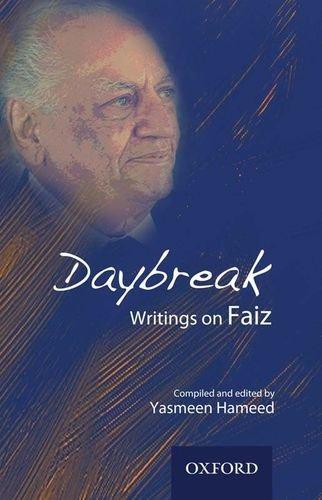 9780199065899: Daybreak: Writings on Faiz