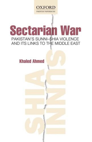 9780199065936: Sectarian War: Pakistan's Sunni-Shia Violence and its links to the Middle East