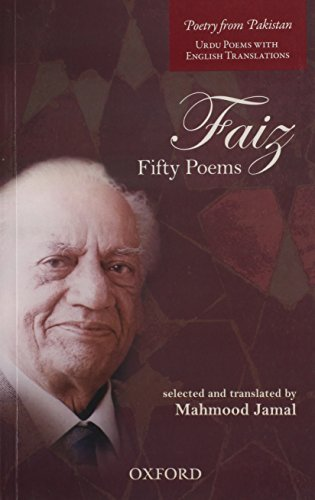 9780199065950: Faiz: Fifty Poems (Poetry from Pakistan Urdu Poems with English Translations)