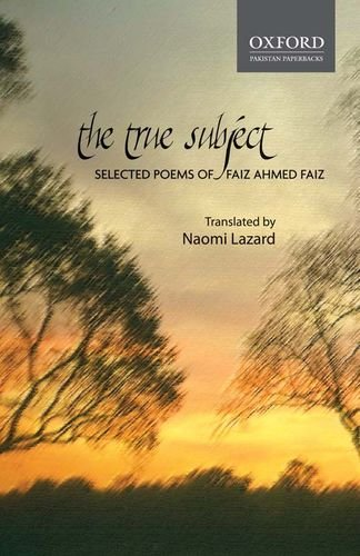 9780199066049: The True Subject:: Selected Poems of Faiz Ahmed Faiz.