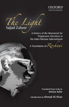 The Light: A History of the Movement: Zaheer; Sajjad