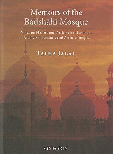 Memoirs of the Badshahi Mosque: Notes on: Jalal, Talha