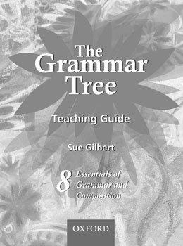 9780199067046: The Grammar Tree Teaching Guide 8