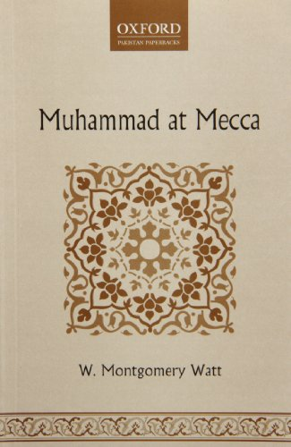 9780199067169: Muhammad at Mecca