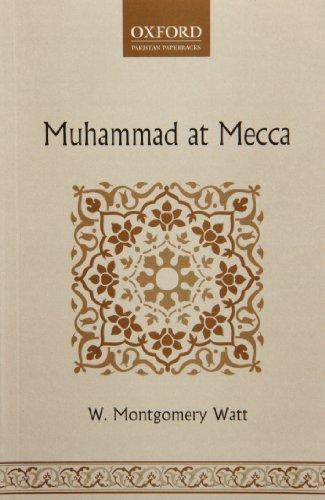 9780199067169: Muhammad at Mecca
